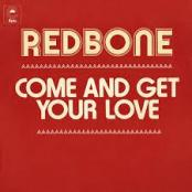 REDBONE - Come on and get your love